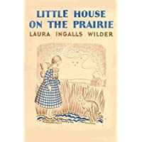 Little House on the Prairie (English Edition)
