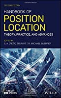 Handbook of Position Location: Theory, Practice, and Advances (IEEE Series on Digital & Mobile Communication)