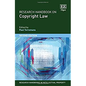 Research Handbook on Copyright Law (Research Handbooks in Intellectual Property)