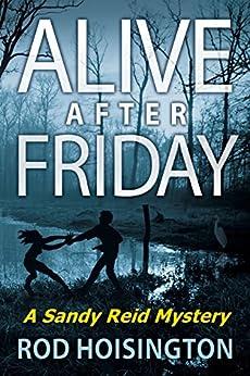 Alive After Friday: A Women Sleuths Mystery (Sandy Reid Mystery Series Book 5) by [Hoisington, Rod]