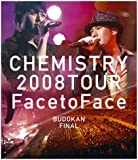"""CHEMISTRY 2008 TOUR """"Face to Face"""" BUDOKAN FINAL [Blu-ray]"""