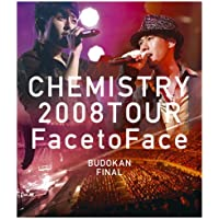 """CHEMISTRY 2008 TOUR """"Face to Face"""" BUDOKAN FINAL"""