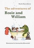 The Adventures of Rosie and William