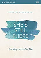 She's Still There: Rescuing the Girl in You [DVD]