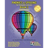PHONICS & SPELLING, Book 3: Global Edition