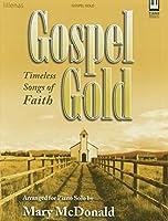 Gospel Gold: Timeless Songs of Faith