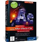 Adobe After Effects CS6: Das umfassende Handbuch