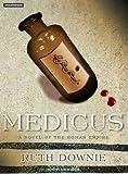 Medicus: A Novel (Roman Empire) 画像