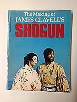 "The Making of James Clavell's ""Shogun"" (Coronet Books)"