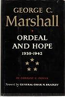 George C. Marshall: 2Volume 2: Ord