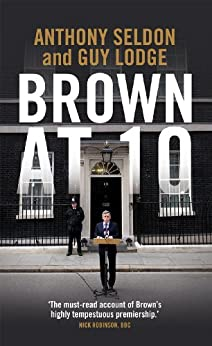 Brown at 10 by [Seldon, Anthony]