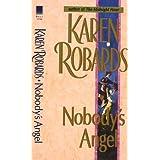 Nobody's Angel: A Novel