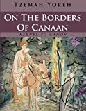 On the Borders of Canaan: Volume 12 (Kernel to Canon)