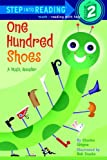One Hundred Shoes (Step Into Reading: Step 2 (Prebound))