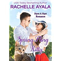 Spring Fling Kitty: The Hart Family (Have A Hart Book 3) (English Edition)