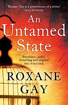 An Untamed State by [Gay, Roxane]