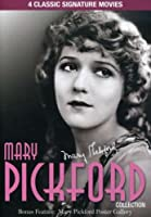 Mary Pickford Signature Collection: Pollyanna, Poor Little Rich Girl, Rebecca of Sunnybrook Farm, Little Annie Rooney
