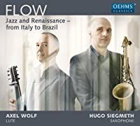FLOW ~ジャズとルネッサンス-イタリアとブラジルから