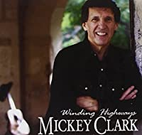 Winding Highways by Mickey Clark (2009-04-01)