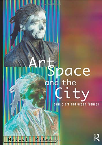 Download Art, Space and the City 0415139430