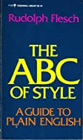 ABC of Style: A Guide to Plain English