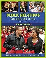 Public Relations: Strategies and Tactics, Study Edition