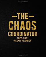 The Chaos Coordinator 2020-2021 Weekly Planner: Pretty Black & Gold Two Year Weekly & Daily Schedule Agenda with Inspirational Quotes | Nifty 2 Year Organizer with To-Do's, Holidays, Vision Board & Notes