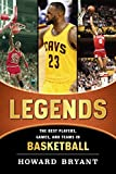 Legends: The Best Players, Games, and Teams in Basketball (Legends: Best Players, Games, & Teams) 画像