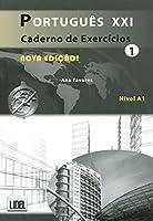 Portugues XXI - Nova Edicao: Caderno de exercicios 1 (A1) (Portugus Xxi Nova Edio)