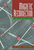 Magnetic Reconnection: MHD Theory and Applications (English Edition) 画像