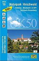 Naturpark Hirschwald 1 : 50 000 (UK50-19): Amberg, Neumarkt i.d.OPf., Sulzbach-Rosenberg