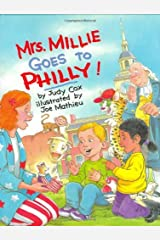 Mrs. Millie Goes To Philly! Kindle Edition