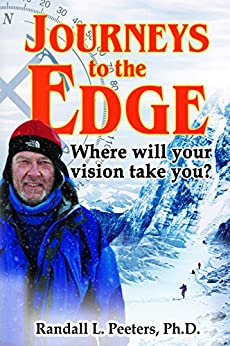 Journeys to the Edge: Where Will Your Vision Take You? by [Peeters, Randall]
