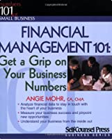 Financial Management 101: Get a Grip on Your Business Numbers