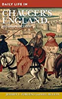 Daily Life in Chaucer's England (Greenwood Press Daily Life Through History)