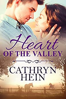 Heart of the Valley by [Hein, Cathryn]