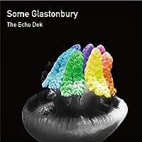 Some Glastonbury