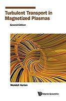 Turbulent Transport in Magnetized Plasmas