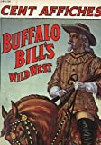 Cent affiches de Buffalo Bill's Wild West