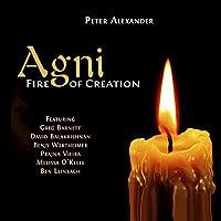 Agni, Fire Of Creation
