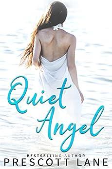Quiet Angel by [Lane, Prescott]