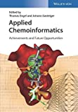 Applied Chemoinformatics: Achievements and Future Opportunities
