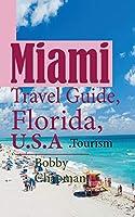 Miami Travel Guide, Florida, U.S.A: Tourism