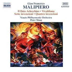 マリピエロ:歌劇「アルレッキーノの嘘」より交響的断章/ヴィヴァルディアーナ/他