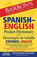 Spanish-English Pocket Dictionary: 70,000 words, phrases & examples (Barron's Pocket Bilingual Dictionaries)