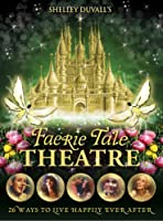 Faerie Tale Theatre: The Complete Series [DVD] [Import]