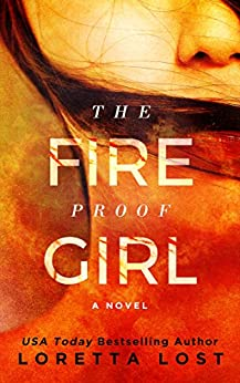 The Fireproof Girl (Sophie Shields Book 1) by [Lost, Loretta]