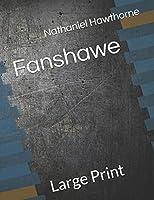 Fanshawe: Large Print