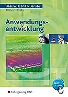 Anwendungsentwicklung: Basiswissen IT-Berufe. Lehr-/Fachbuch
