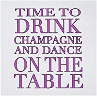 EvaDane–面白い引用–Time to Drink Champagne and Dance On The Table、ホットピンク–グリーティングカード Set of 12 Greeting Cards